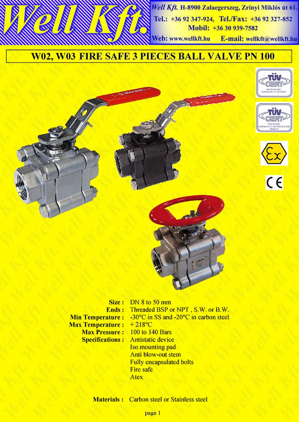 Fire safe 3 pieces ball valve ss., carbon steel, ISO pad PN 100-140 (1.)